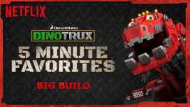 Netflix Stream Team, Season One Episode One — 300 Second Solutions of the Dinotrux Variety! — Dinotrux 5-Minute Favorites — Big Build