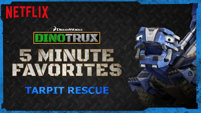 Netflix Stream Team, Season One Episode One — 300 Second Solutions of the Dinotrux Variety! — Dinotrux 5-Minute Favorites — Tarpit Rescue