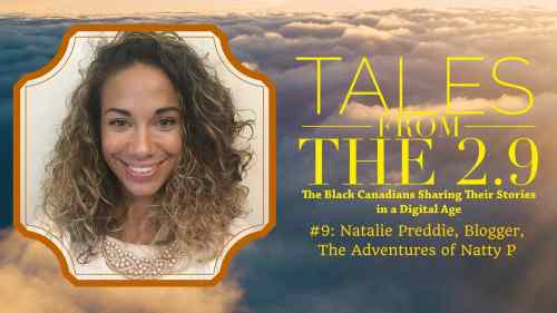 Tales from the 2.9 — #9- Natalie Preddie