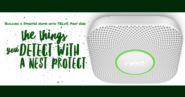 Casey Palmer & TELUS: The Things You Detect with a Nest ...