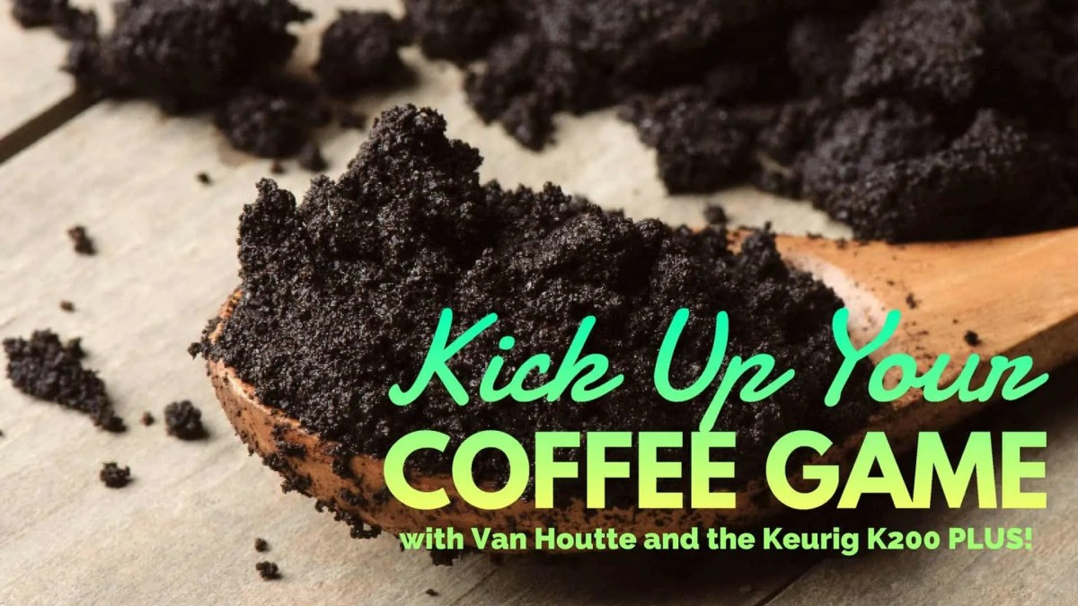 Kick Up Your Coffee Game with Van Houtte and the Keurig K200 PLUS! (Featured Image)