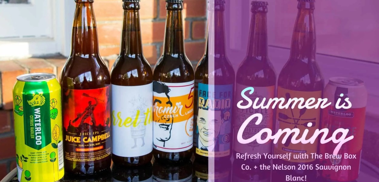 Summer is Coming — Refresh Yourself with The Brew Box Co. + the Nelson 2016 Sauvignon Blanc! (Featured Image)