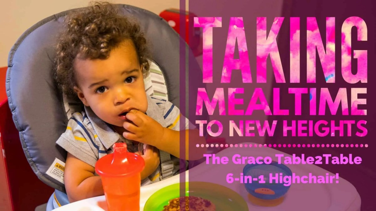 Taking Mealtime to New Heights—the Graco Table2Table 6-in-1 Highchair! (Featured Image) v2