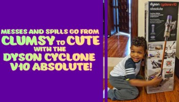 Messes and Spills Go From Clumsy to Cute with the Dyson Cyclone V10 Absolute! (Featured Image)