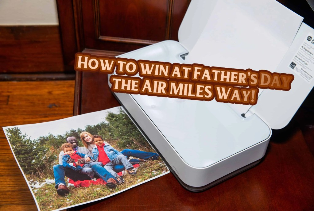 Casey Palmer, Canadian Dad — How to win at Father's Day the AIR
