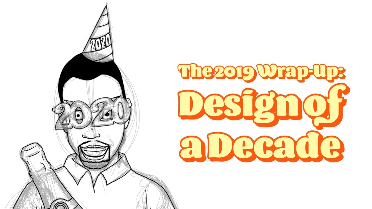 The 2019 Wrap-Up — Design of a Decade (Featured Image)