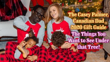 The Casey Palmer, Canadian Dad 2020 Gift Guide | The Things You Want to See Under that Tree! (Featured Image)