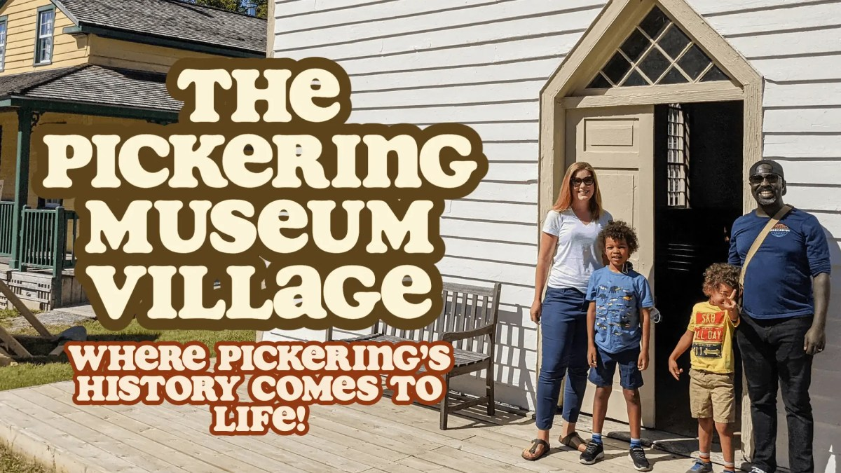 Pickering Museum Village (Featured Image)