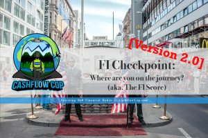 Checkpoints-to-FI-v2.0 - Cashflow Cop Police Financial Independence