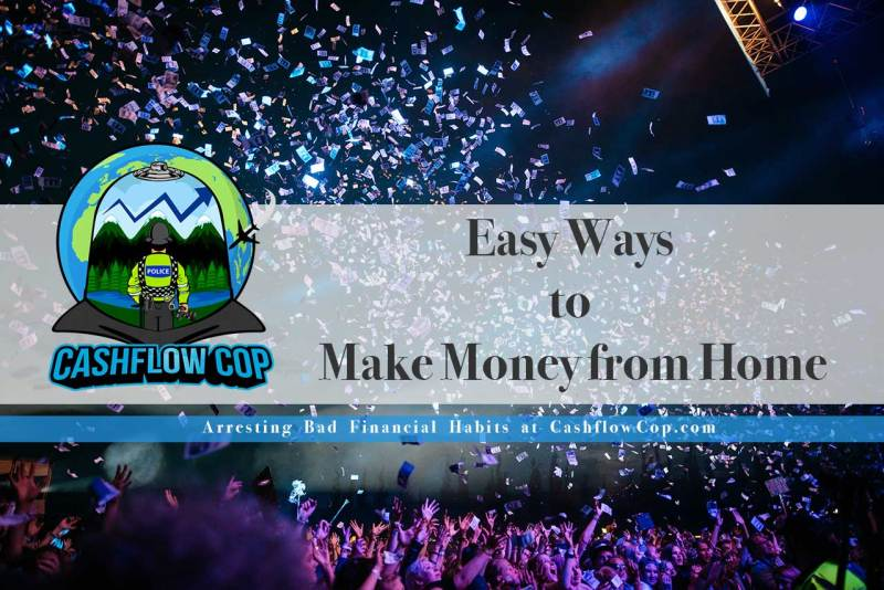 Easy Money - Cashflow Cop Police Financial Independence