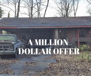 A million dollar offer