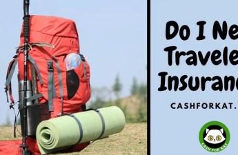 Do I need traveler's insurance