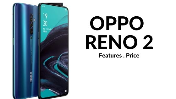 The Surprising Features of OPPO RENO2