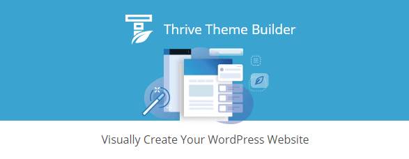 thrive theme builder - 7  Intriguing Reasons Why People Like Thrive Themes