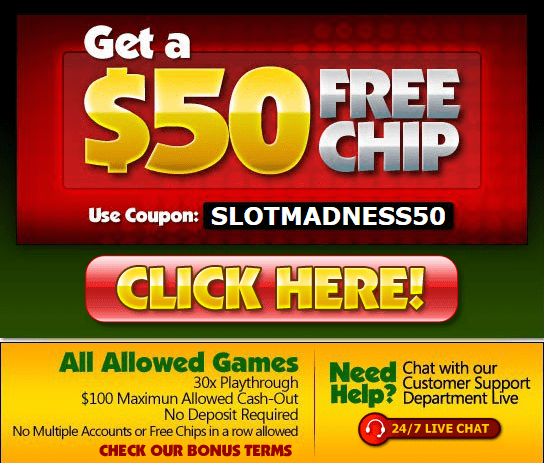 Slotmadness $50 FREE Chips