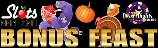 Slots Capital Online Casino Desert Nights Casino Thanksgiving and Black Friday Bonus Feast