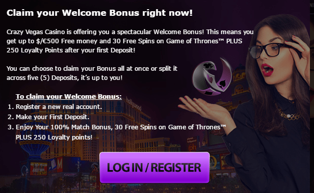 Crazy Vegas Online Casino $500 total bonus welcome package plus 30 FREE Spins