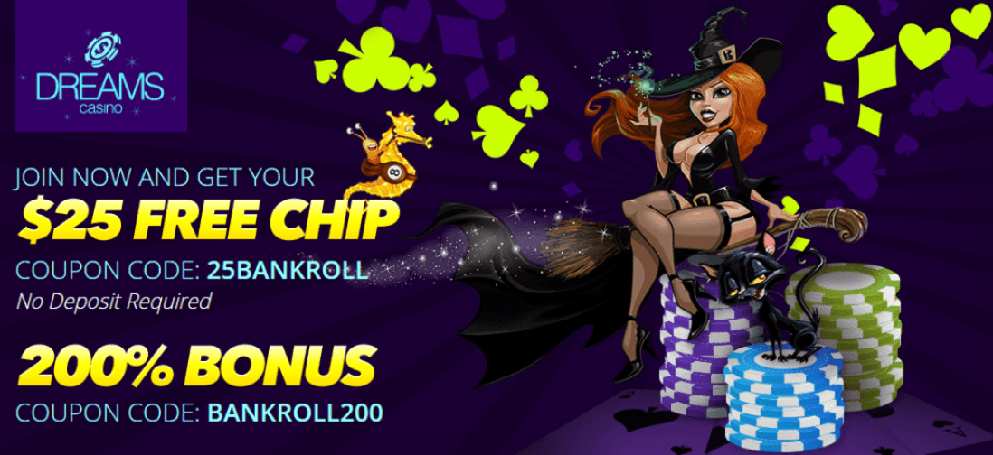 Dreams Casino $25 FREE Chip 200% Bonus