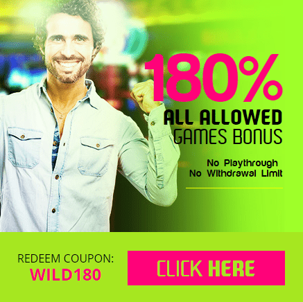 Wild Vegas Casino 180% No Playthrough No Withdrawal Limit Bonus