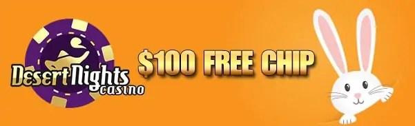 Desert Nights Casino $100 FREE Chips