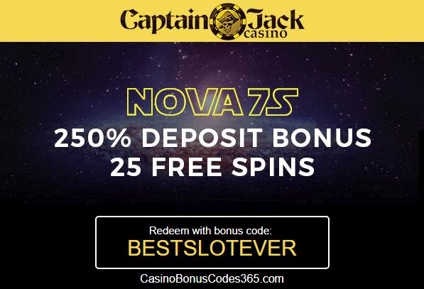 Captain Jack Casino RTG Nova 7s 250% Bonus Plus 25 FREE Spins