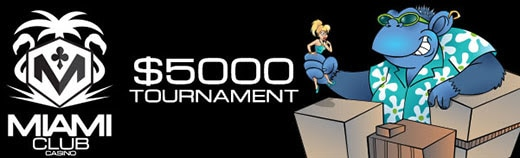 Miami Club Casino $5000 Month Long Tournament