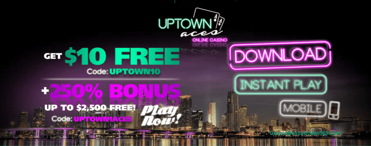 Uptown Aces $10 No Deposit FREE Chips plus 250% Bonus