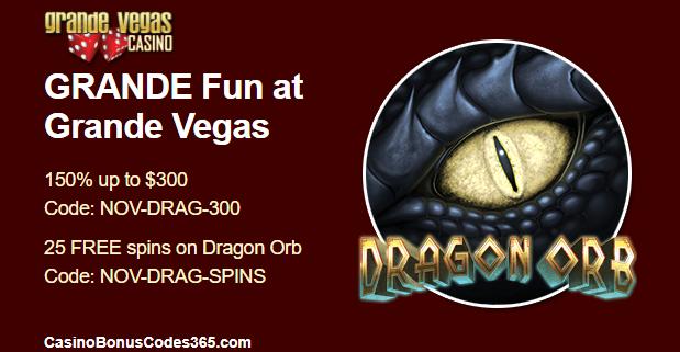 Grande Vegas Casino 150% and 25 free spins! RTG Dragon Orb