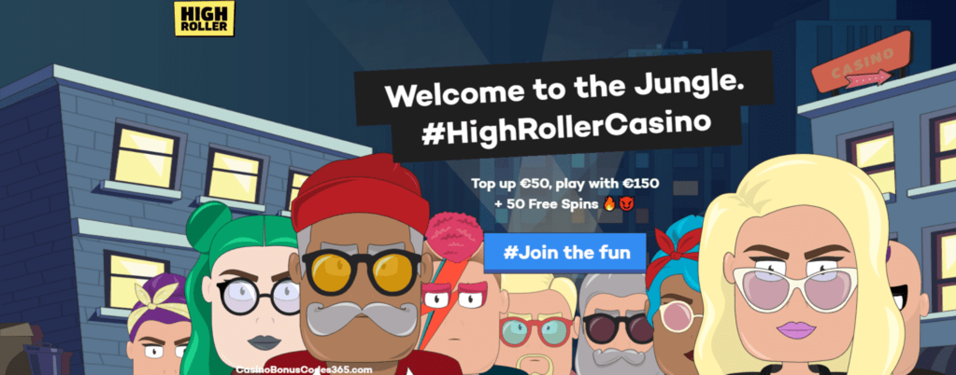 Highroller Casino 200% up to €100 plus 50 Free Spins.