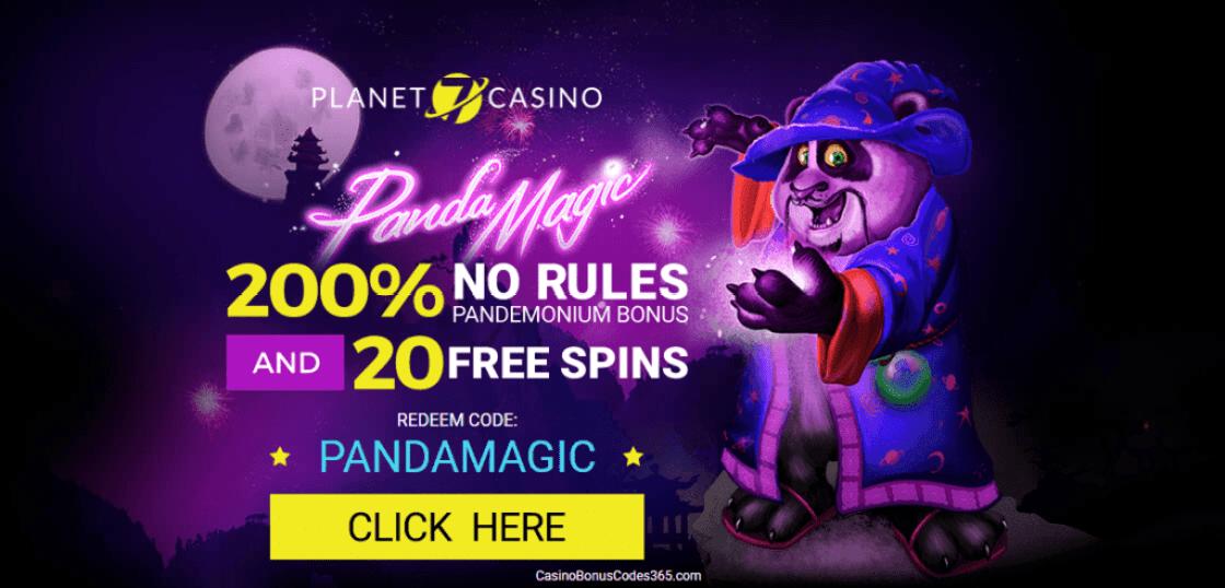 Planet 7 Casino 200% No Rules Bonus plus 20 FREE Spins on RTG Panda Magic