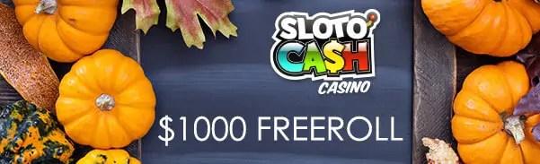 SlotoCash Casino $1000 FREEroll