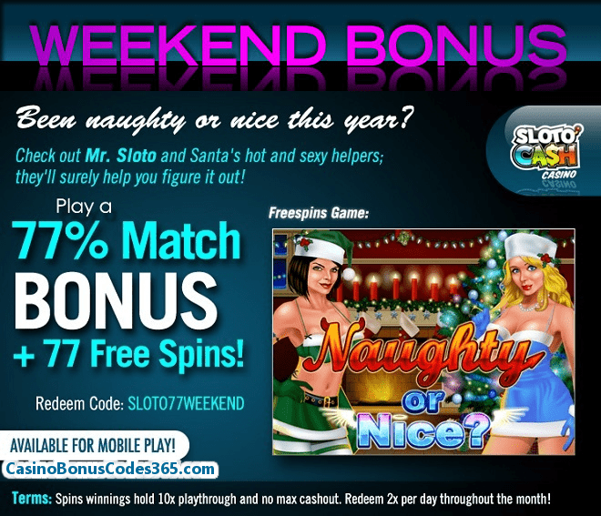 SlotoCash Casino RTG Naughty or Nice Weekend Bonus
