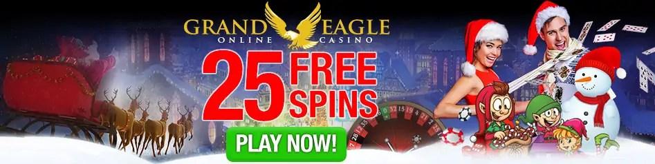 Grand Eagle Casino Christmas 2017 Promo 25 FREE Spins plus 250% Bonus