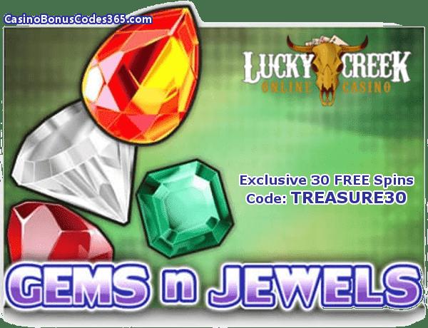 Lucky Creek Casino Saucify Gems n Jewels 30 No Deposit FREE Spins