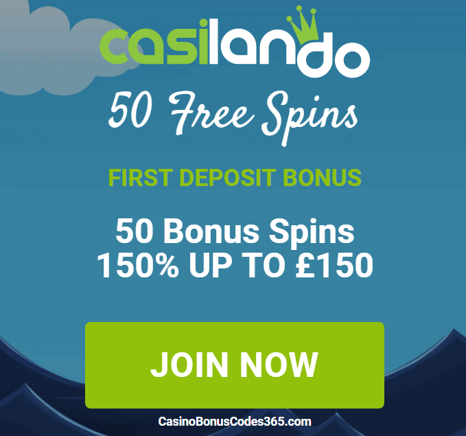 Casilando 50 FREE Spins 150% up to €150 and 50 FREE Spins