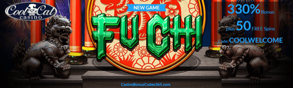 CoolCat Casino RTG Fu Chi 330 Welcome Bonus plus 50 FREE Spins
