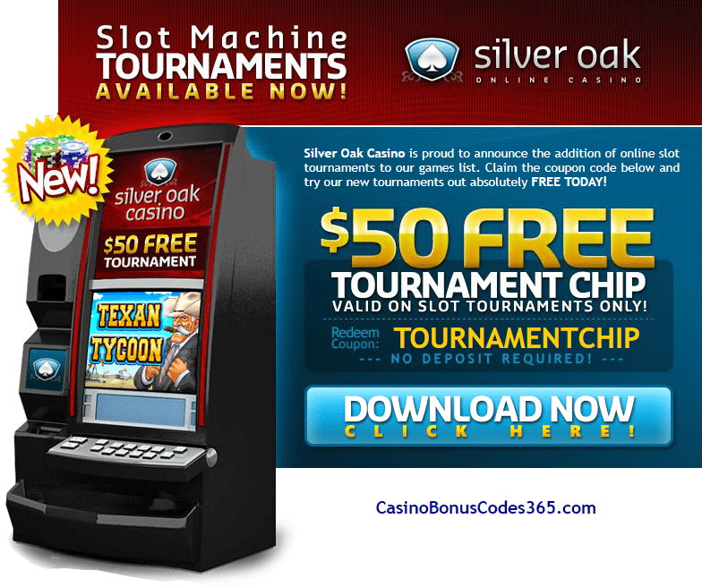 Silver Oak Casino $55 Tournament FREE Chip