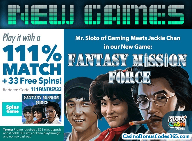 SlotoCash Casino 111% Match Bonus plus 33 Free Spins RTG Fantasy Mission Force