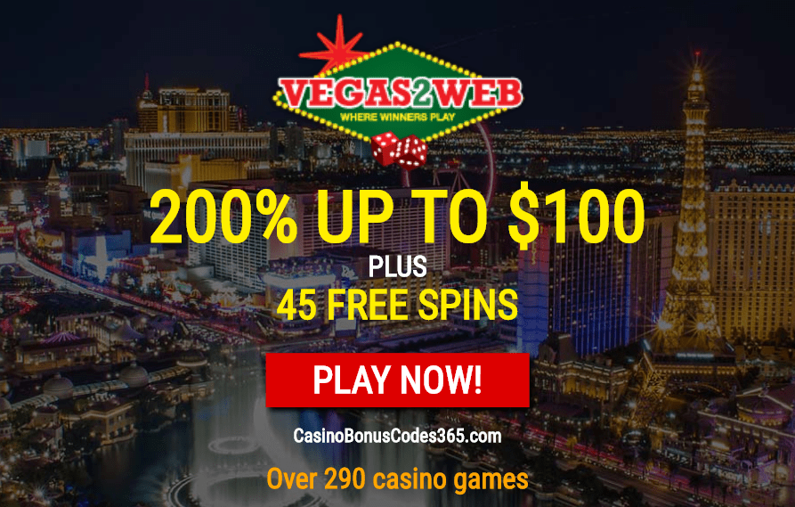Vegas2Web Casino 200% up tp $100 Welcome Bonus plus 45 FREE Spins Exclusive Deal