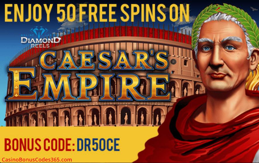 Diamond Reels Casino 50 FREE Spins RTG Caesars Empire