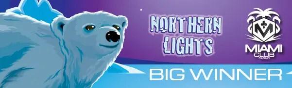 Miami Club Casino WGS Northern Lights $134k Winner