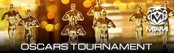 Miami Club Casino Oscar Tournament