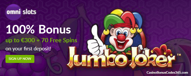 Omni Slots Exclusive First Deposit Bonus 100% plus 70 FREE Spins Betsoft Jumbo Joker