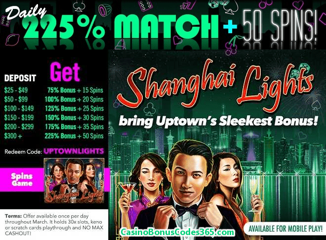 Uptown AcesRTG Shanghai Lights Daily 225% bonus plus 50 FREE Spins