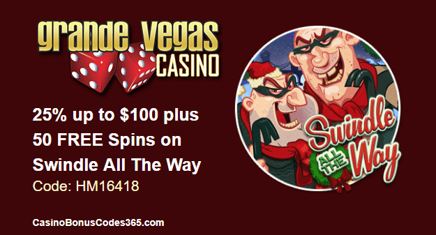 Grande Vegas Casino 25% up to $100 Bonus plus 50 FREE Spins on RTG Swindle All The Way