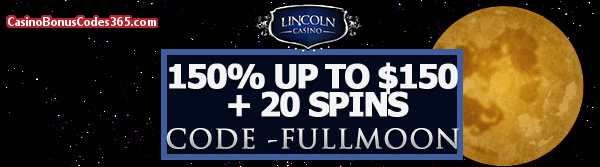 Lincoln Casino 150% up to $150 plus 20 FREE Spins