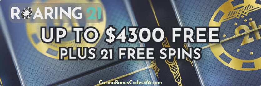 Roaring 21 Welcome Package $4300 Bonus plus 21 FREE Spins