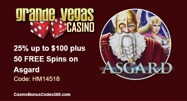 Grande Vegas Casino 25% up to $100 plus 50 FREE Asgard Spins RTG