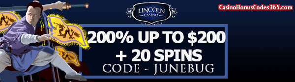 Lincoln Casino 200% up to $200 plus 20 spins WGS Dynasty