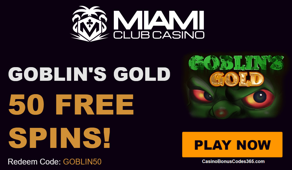 Miami Club Casino WGS Goblins Gold 50 FREE Spins